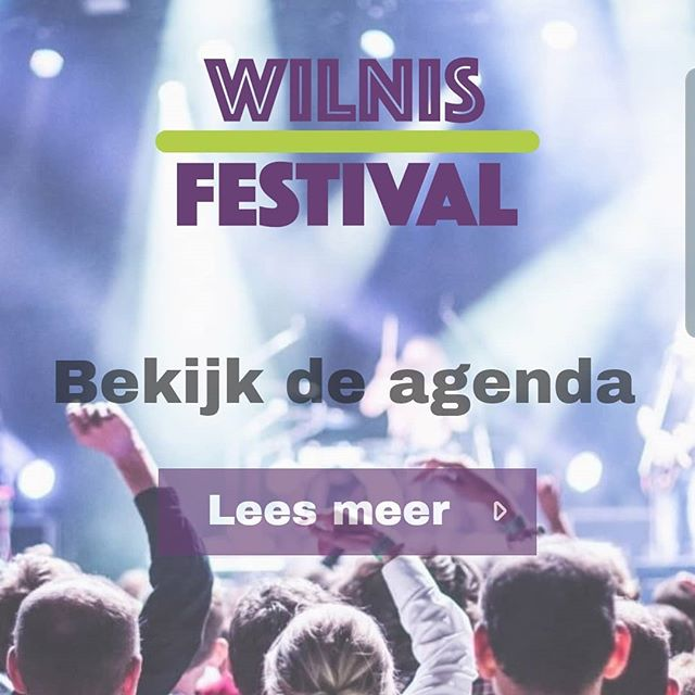 Ook de website is weer up-to-date  www.wilnisfestival.nl